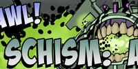 Schism: Arrived Mega Brawl