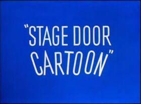 Stage door cartoon