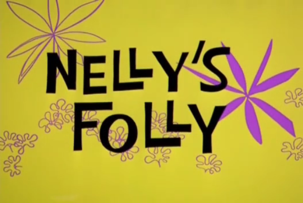 File:Nelly's Folly title card.png