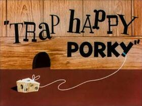 Traphappyporky