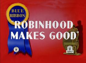 Robin Hood Makes Good