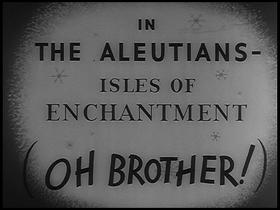 In the Aleutians