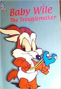 File:Baby Wile the Troublemaker .jpg