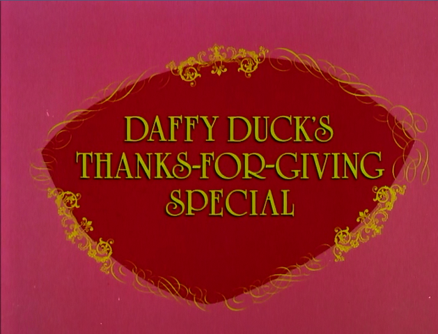 File:Daffy Duck's Thanks-for-Giving Special.png