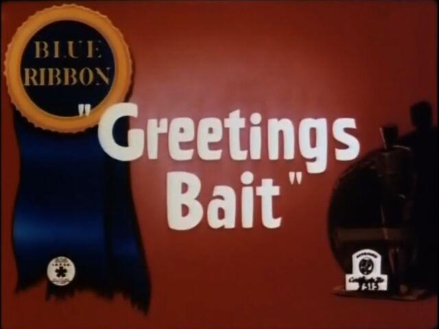 File:Greetings Bait.jpg