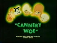 Lt cannery woe tbbats