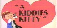 A Kiddies Kitty