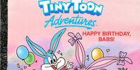 Tiny Toon Adventures Happy Birthday Babs!