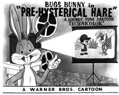 File:Pre-Hysterical Hare Lobby Card.PNG