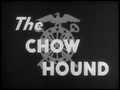 The Chow Hound-title.png