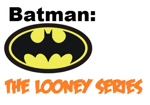 File:Batman The Looney Series.png