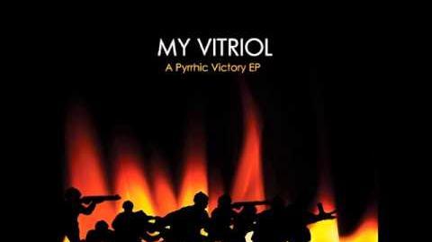 "My Vitriol Album ""A Pyrrhic Victory"" (Unreleased 2000s Tracks)"