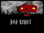 Bad robot.jpg