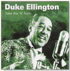 File:TakeThe'A'Train-DukeEllington.jpg