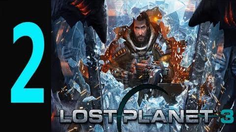 "Lost Planet 3 - Gameplay Walkthrough Part 2 ""lost planet 3 walkthrough"""