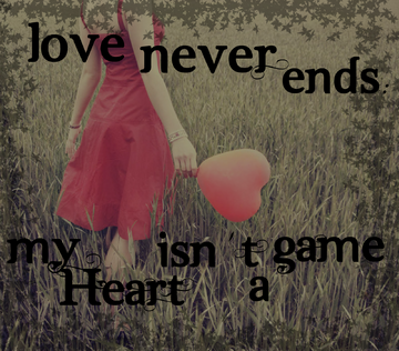 Love Never Ends My Heart Isn't a Game cover