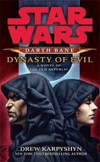 Karpyshyn - Star Wars - Darth Bane - Dynasty of Evil Coverart