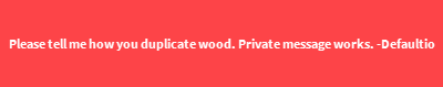 WoodDupeBan