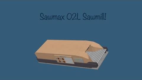 LT2 Sawmax 02L Sawmill!