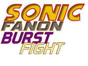 Burst fight
