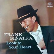 Frank Sinatra - Look To Your Heart (1959)