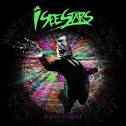 I See Stars - Digital Renegade