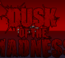 Dusk of the Madness