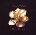 You'll See Madonna
