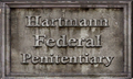 Hartmann Penitentiary Sign.png
