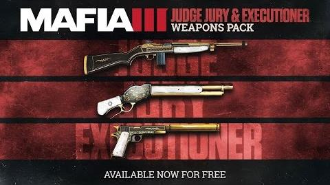 Mafia 3 - Weapons Pack Available Now - Judge, Jury, and Executioner