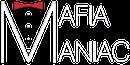 MafiaManiac Wiki