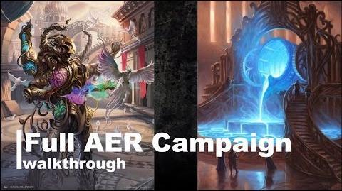 Aether Revolt Campaign Walkthrough
