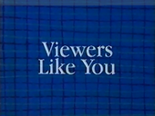 File:Viewers Like You in Blue BG.png