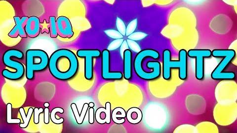 XO-IQ – Spotlightz Official Lyric Video From the TV Series Make It Pop