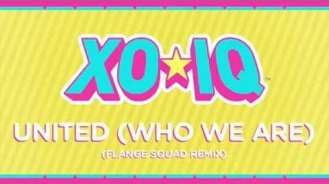 XO-IQ - United (Who We Are) (Flange Squad Remix) Official Audio From the TV Series Make It Pop