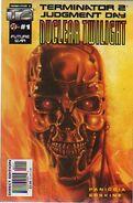 T2 Terminator 2 Judgement Day - Nuclear Twilight Vol 1 1
