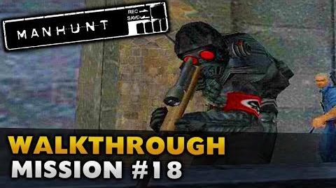 Manhunt - Gameplay Walkthrough - Scene 18 Border Patrol