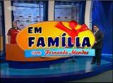 Em Familia con Fernando Mendes Alt Screen