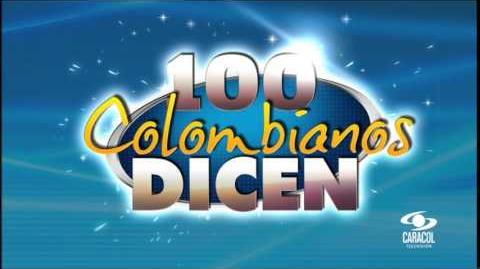 Tema Musical 100 Colombianos Dicen Caracol TV (2002-2005)
