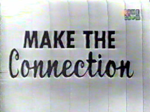 File:MakeTheConnection.png