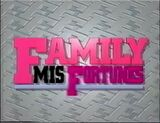 Family Misfortunes Titlecard