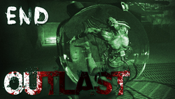 THE END Outlast