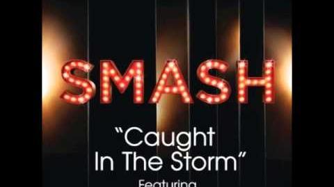 Smash - Caught In The Storm