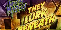 They Lurk Beneath