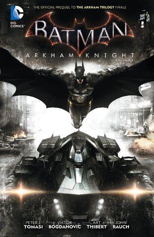 File:Batman Arkham Knight Vol. 1.jpg