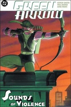 Cover for the Green Arrow: The Sounds of Violence Trade Paperback