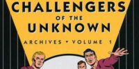 Challengers of the Unknown Archives Vol. 1 (Collected)