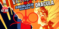 Victorian Undead: Sherlock Holmes vs. Dracula Vol 1 5