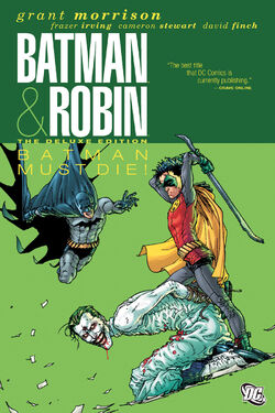 Cover for the Batman and Robin: Batman Must Die Trade Paperback