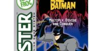Batman: Multiply, Divide, And Conquer